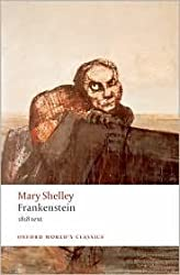 Frankenstein or The Modern Prometheus Publisher: Oxford University Press, USA