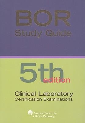 [(BOC Study Guide: Clinical Laboratory Certification Examinations)] [Author: Patricia A. Tanabe] published on (August, 2009)