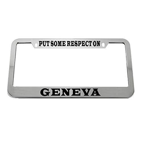 Speedy Pros Put Some Respect On Geneva Zinc Metal License Plate Frame Car Auto Tag Holder - Chrome 2 Holes