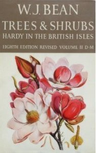 Trees and Shrubs: Hardy in the British Isles (Volume II: D-M)