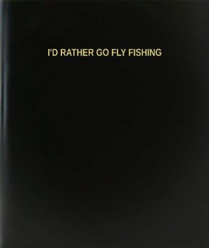 "BookFactory I'd Rather Go Fly Fishing Log Book / Journal / Logbook - 120 Page, 8.5""x11"", Black Hardbound (XLog-120-7CS-A-L-Black(I'd Rather Go Fly Fishing Log Book))"
