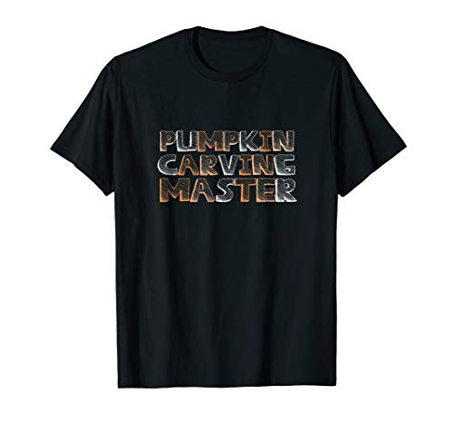 Funny Pumpkin Carving T Shirt- Pumpkin Carving Master Shirt