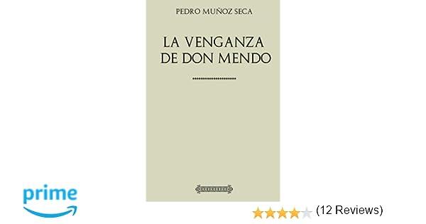 La venganza de don Mendo: Amazon.es: Pedro Muñoz Seca: Libros