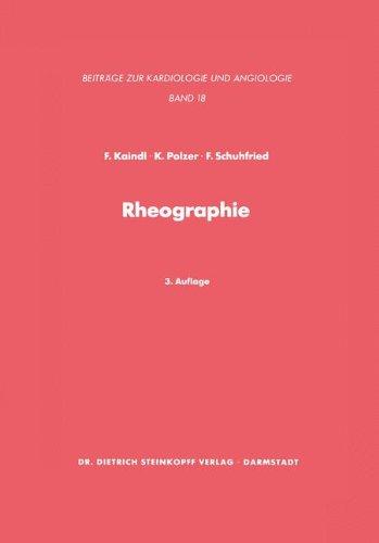Rheographie: Eine Methode zur Beurteilung peripherer Gefäße (Beiträge zur Kardiologie und Angiologie) (German Edition)