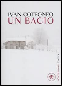 Un Bacio Italian Edition Cotroneo Ivan 9788845265426 Amazon Com Books