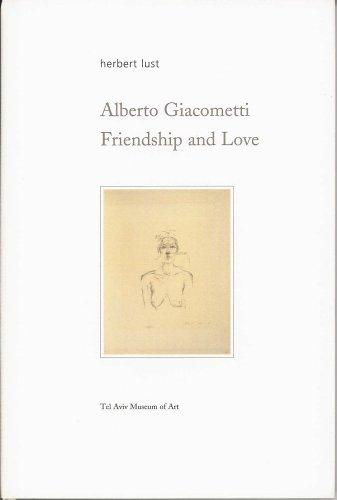Download Alberto Giacometti: Friendship & Love (Vol.1) ebook