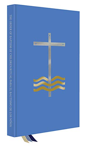 The Order of Baptism of Children/Ritual para el Bautismo de los Niños by Liturgical Press