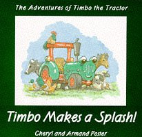 - Timbo Makes a Splash! (The Adventures of Timbo the Tractor)