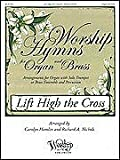 img - for Worship Hymns for Organ and Brass - Arrangements for Organ with Solo Trumpet or Brass Ensemble and Percussion book / textbook / text book