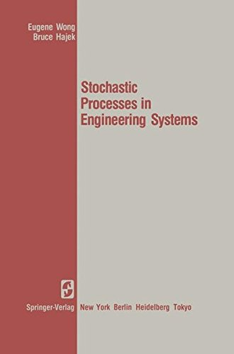 Stochastic Processes in Engineering Systems (Springer Texts in Electrical Engineering)