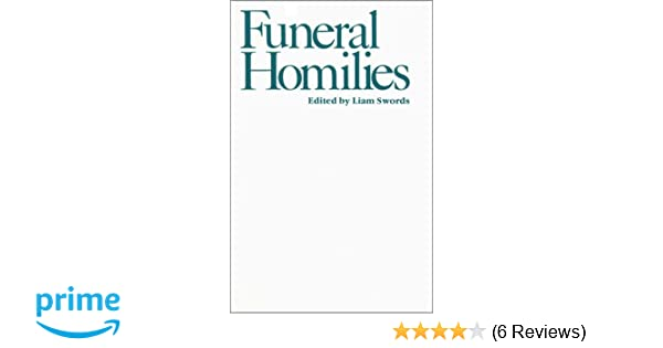 Funeral Homilies: L  Swords: 9780809127849: Amazon com: Books