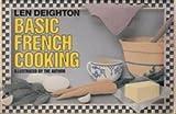Basic French Cooking, Len Deighton, 088739020X