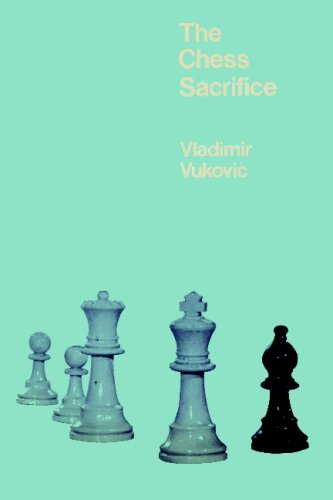 The Chess Sacrifice: Technique Art and Risk in Sacrificial Chess