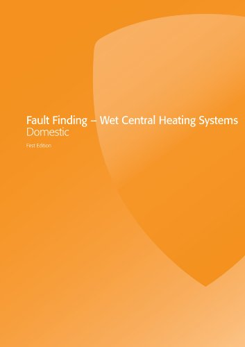 Fault Finding – Wet Central Heating Systems Domestic (Gas Installer Series – Domestic)