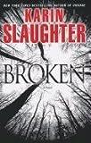 Broken, Karin Slaughter, 1410432076