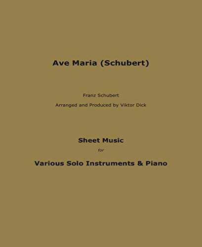 Ave Maria (Schubert): Sheet Music for Various Solo Instruments & Piano