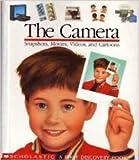 The Camera, Claude Delafosse, Pierre-Marie Valat, Gallimard Jeunesse, 0590471295