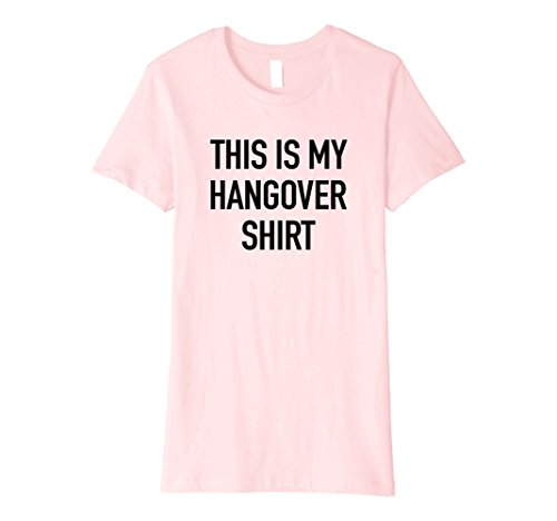 Womens This Is My Hangover Shirt - Funny Drinking Quote T-Shirt Large Pink