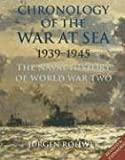 Chronology of the War at Sea, 1939-1945, Jurgen Rohwer, 1591141192