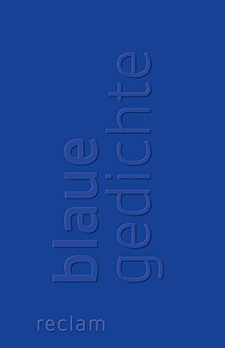 Blaue Gedichte  Reclams Universal Bibliothek