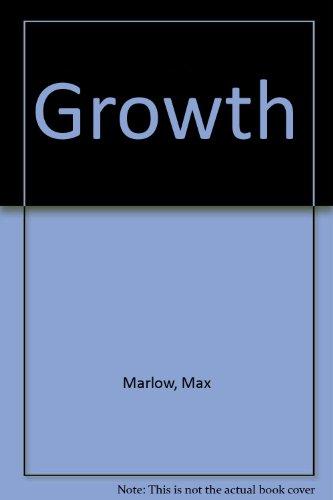 Growth: A Novel