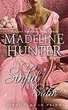 Sinful in Satin, Madeline Hunter, 051514844X