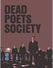 Dead Poets Society: The Screenplay