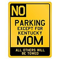 Parking Kentucky Mom - Usa States - Parking Sign [ Decorative Novelty Sign Wall Plaque ]