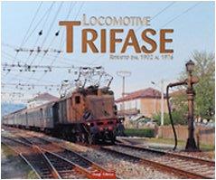 Locomotive trifase. Ritratto dal 1902 al 1976