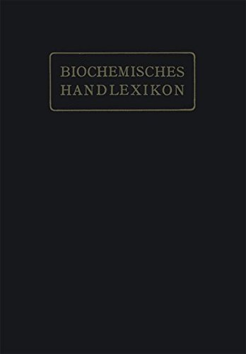 Biochemisches Handlexikon: I. Band, 2. Hälfte (German Edition)
