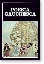 Poesia Gauchesca. Prólogo Angel Rama. Selección, notas y cronología Jorge B. Rivera. (Biblioteca Ayacucho N° 29)