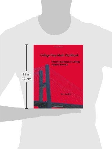 College Prep Math Workbook: Practice Exercises for College Algebra ...