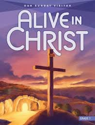 Alive in Christ - Our Sunday Visitor Grade 7 -
