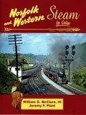 Norfolk & Western Steam in Color (Norfolk J Class Western)
