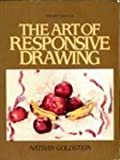 The Art of Responsive Drawing, Goldstein, Nathan, 0130482161