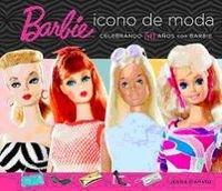 Barbie, icono de moda (Caelus books) Tapa dura – 2 nov 2009 Jennie D'Amato Carolina Dotta Visca 8496650057 Dolls