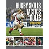Rugby Skills Tactics and Rules - 2008 publication.