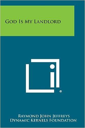 God Is My Landlord: Raymond John Jeffreys, Dynamic Kernels