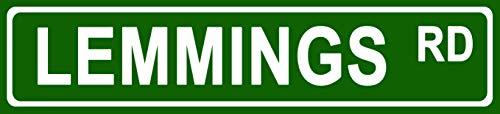 Makoroni - Lemmings Animals Novelty Street Sign Aluminum Metal 4x18 inc