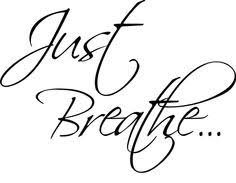 Just Breathe Inspirational Vinyl Decal Sticker|BLACK|Cars Trucks Vans SUV Laptops Wall Art|5.5