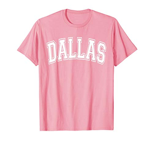 - Dallas T Shirt - Varsity Style Pink with White Text