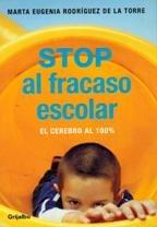 Read Online STOP al fracaso escolar. El cerebro al 100% [Paperback] [Jan 01, 2003] Marta Eugenia Rodriguez de la Torre ebook