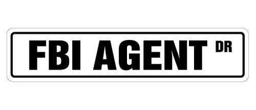 SignJoker FBI AGENT Street Signnew files cia secret police gift novelty street sign Wall Plaque Decoration