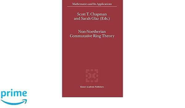 Non-Noetherian Commutative Ring Theory