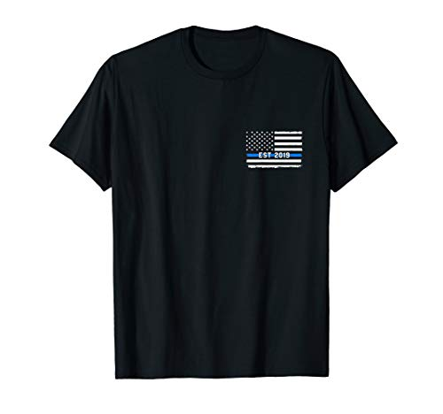 2019 Police Officer Graduation Shirt Thin Blue Line Gift -
