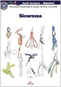Sicurezza Collegio nazionale guide alpine italiane