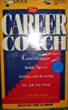 The Career Coach, Carol Kleiman, 078710227X