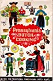 Pennsylvania Dutch Cooking, Recipes for Traditional Pennsylvania Dutch Dishes