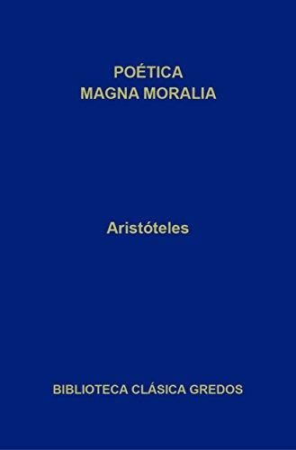 Poética. Magna Moralia. (Biblioteca Clásica Gredos) (Spanish Edition)