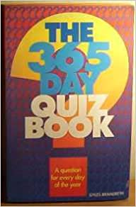 365 Day Quiz Book: A Question for Every Day of the Year